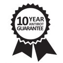 10 Year Anti Rot Guarantee