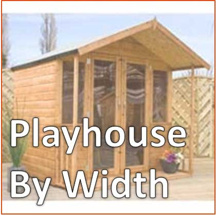 Playhouses by Width